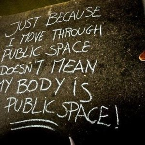 My Body Is Not Public Space