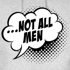 Funny-Not-all-men-are-like-that-meme-t-shirts-Hoodies
