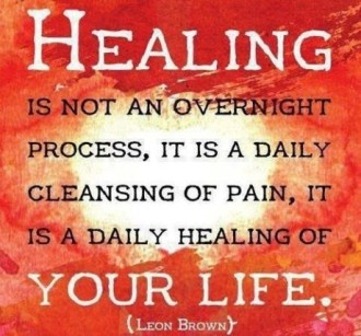 healing-is-not-an-overnight-process-it-is-a-daily-cleansing-of-pain-it-is-a-daily-healing-of-your-life-leon-brown